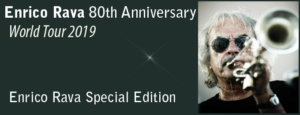 Enrico Rava 80th Anniversary World Tour 2019 Enrico Rava Special Edition