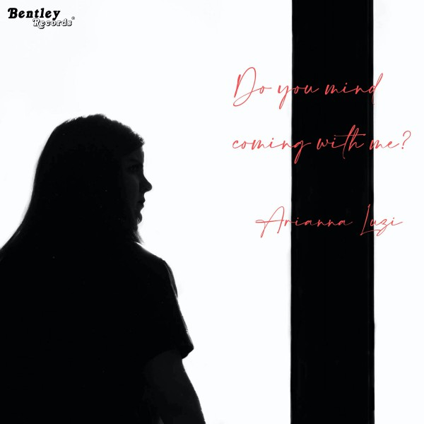 Arianna Luzi – Do You Mind Coming With Me?