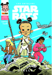 Read more about the article PANINI COMICS presenta STAR RATS – STELLA // Il nuovo capitolo della parodia stellare di LEO ORTOLANI, dal 19 marzo in edicola e online