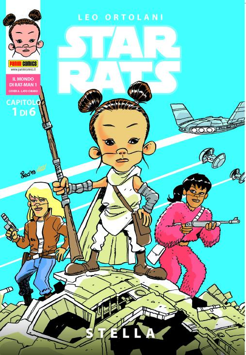 PANINI COMICS presenta STAR RATS – STELLA // Il nuovo capitolo della parodia stellare di LEO ORTOLANI, dal 19 marzo in edicola e online