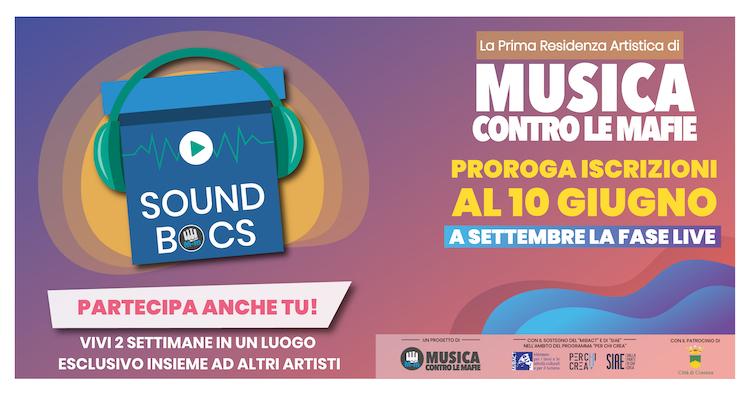 SOUND BOCS La prima Music Farm a sfondo civile di Musica contro le mafie non si ferma. Proroga del bando al 10 giugno e fasi Live a settembre