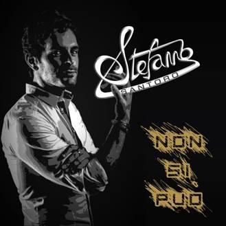 """""""NON SI PUÒ"""" nuovo singolo di STEFANO SANTORO"""