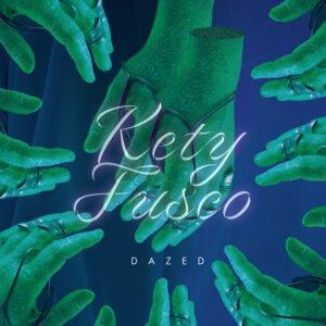 """KETY FUSCO L'ALBUM DI DEBUTTO """"DAZED"""""""