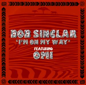"""BOB SINCLAR feat OMI: la hit dell'estate scritta durante il lockdown è """"I'm on my way"""", dal 29/5 in radio"""
