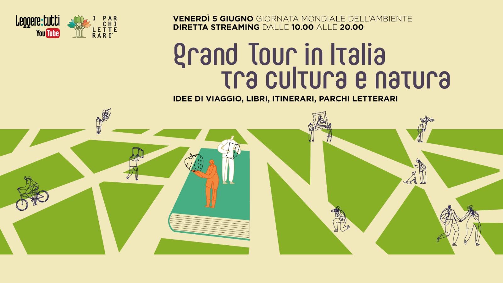 """GRAND TOUR IN ITALIA: il programma della maratona online sul Viaggio Cultura e Natura (5 giugno, """"Leggere:tutti"""")"""