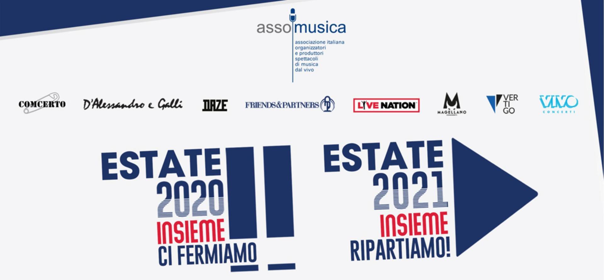 ASSOMUSICA: ESTATE 2020 INSIEME CI FERMIAMO. ESTATE 2021 INSIEME RIPARTIAMO!