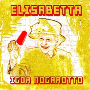 """Elisabetta"" dedicata alla Regina da Igor Nogarotto"