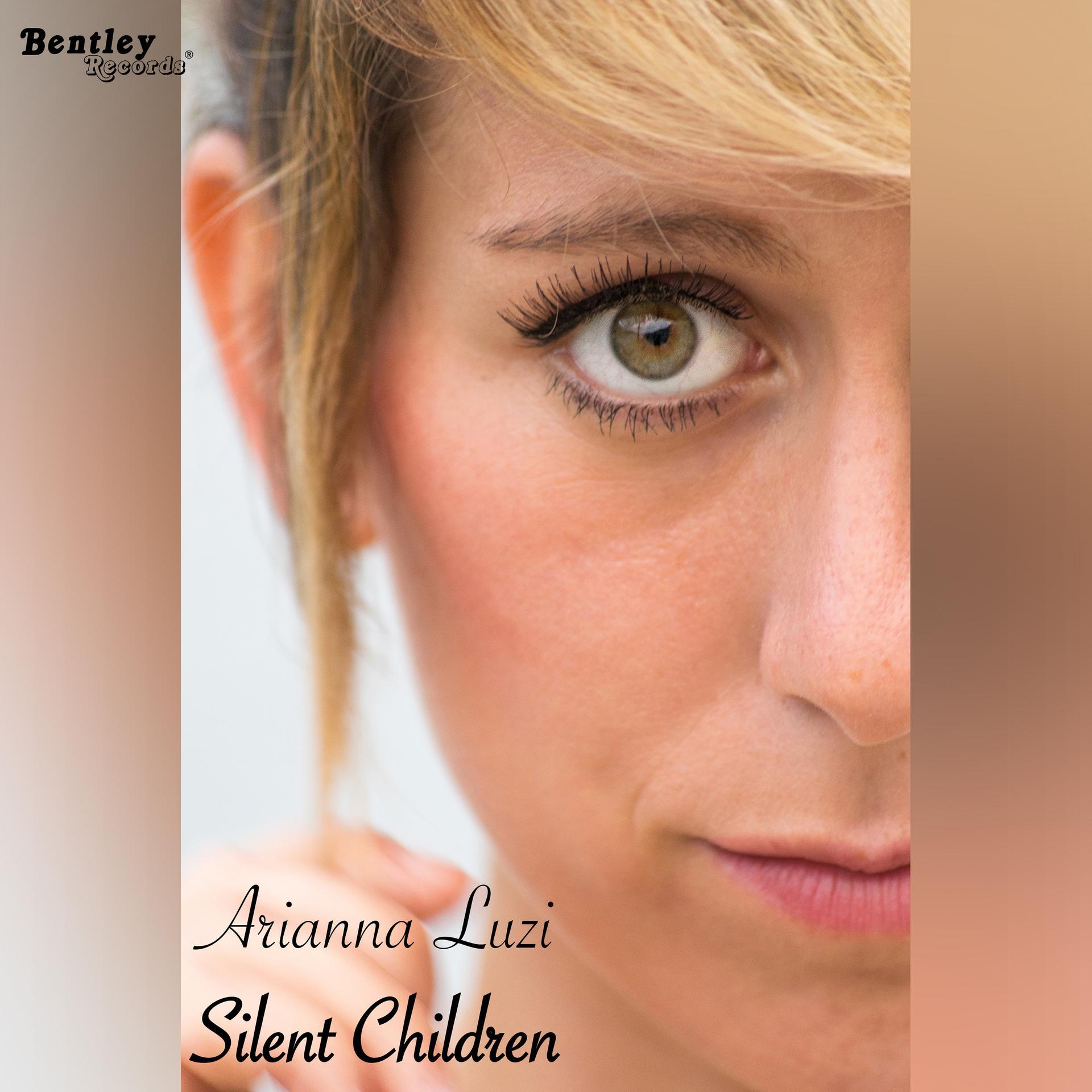"""SILENT CHILDREN"""" il nuovo singolo di ARIANNA LUZI"""