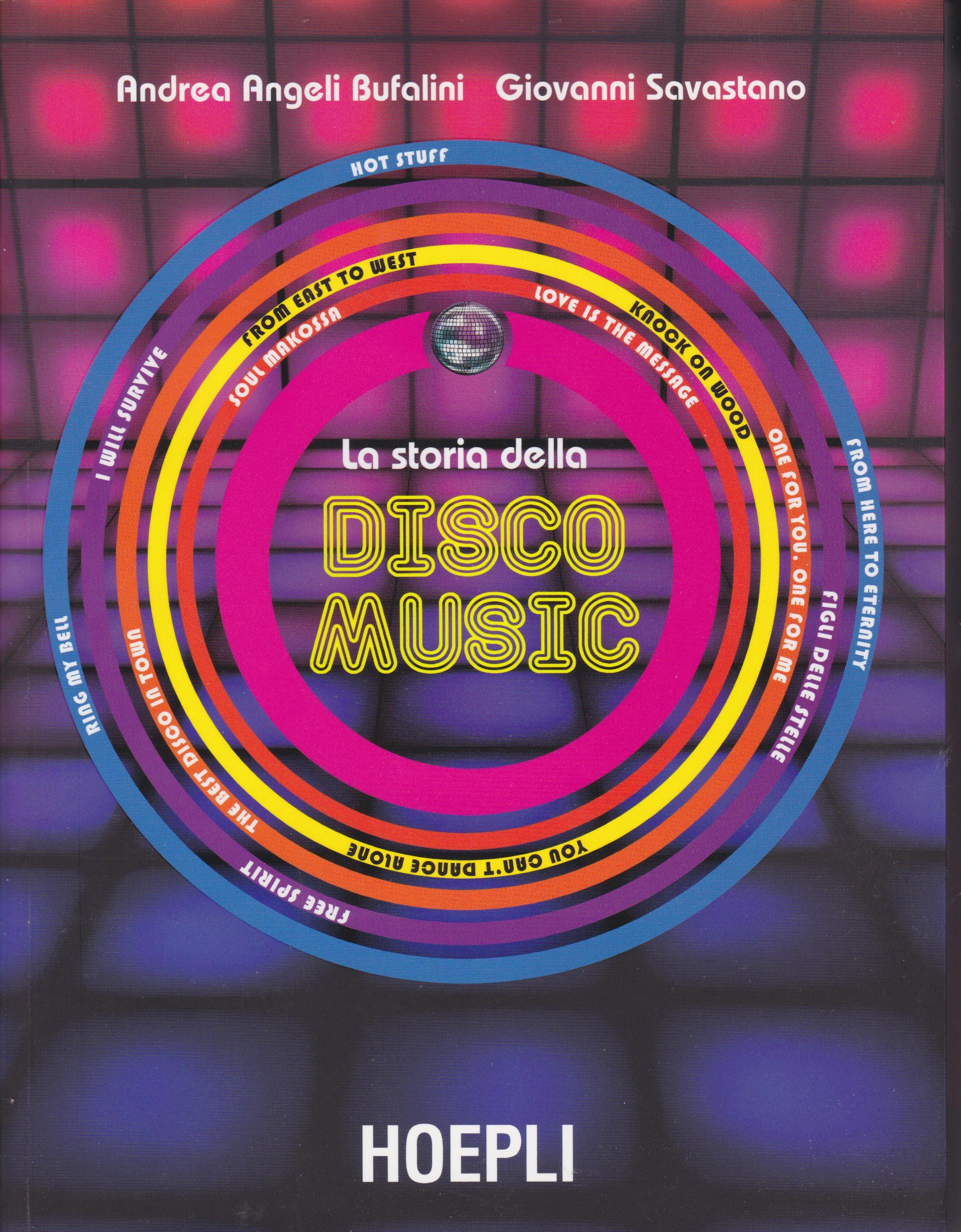 """""""La storia della Disco Music"""" si ristampa."""