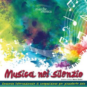 """1° CONCORSO INTERNAZIONALE DI COMPOSIZIONE PIANISTICA """"MUSICA NEL SILENZIO"""""""