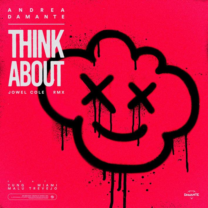 """ANDREA DAMANTE: """"THINK ABOUT – JOWEL COLE REMIX"""""""