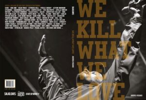 """Read more about the article """"We Kill What We Love"""", 10 anni di Hip-Hop"""