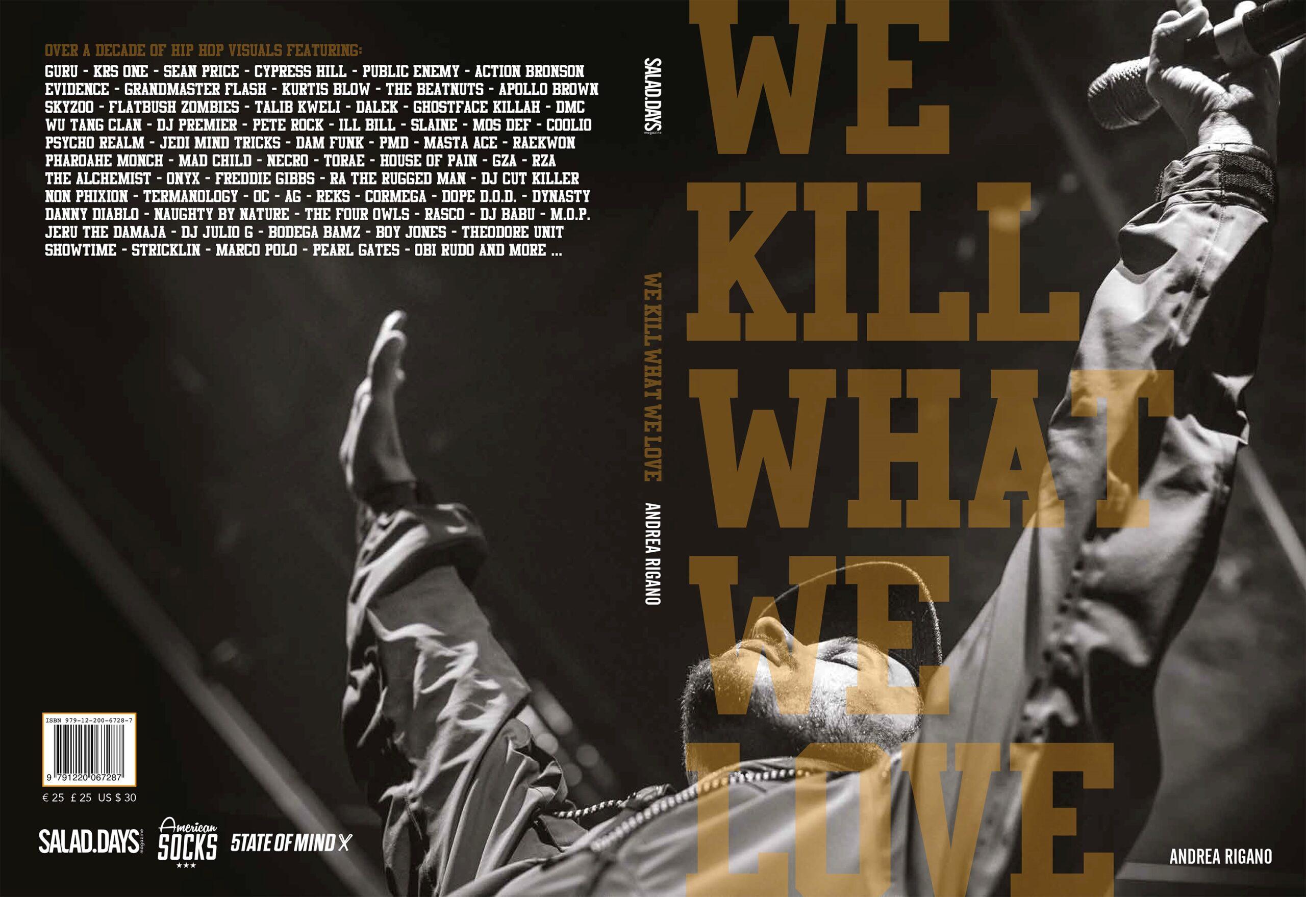 """""""We Kill What We Love"""", 10 anni di Hip-Hop"""