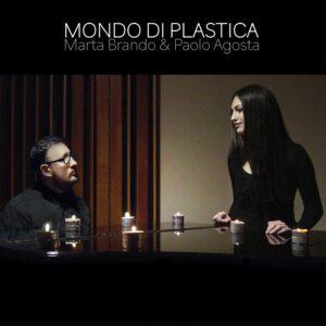 Marta-Brando-Paolo-Agosta-Mondo-di-plastica
