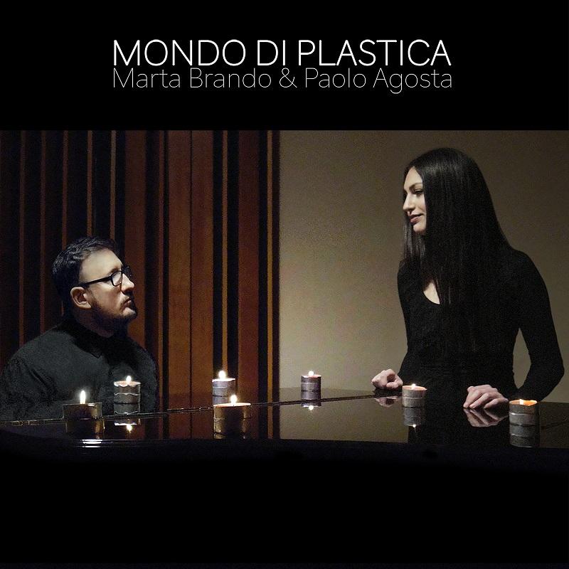 """You are currently viewing MARTA BRANDO & PAOLO AGOSTA – """"MONDO DI PLASTICA"""""""