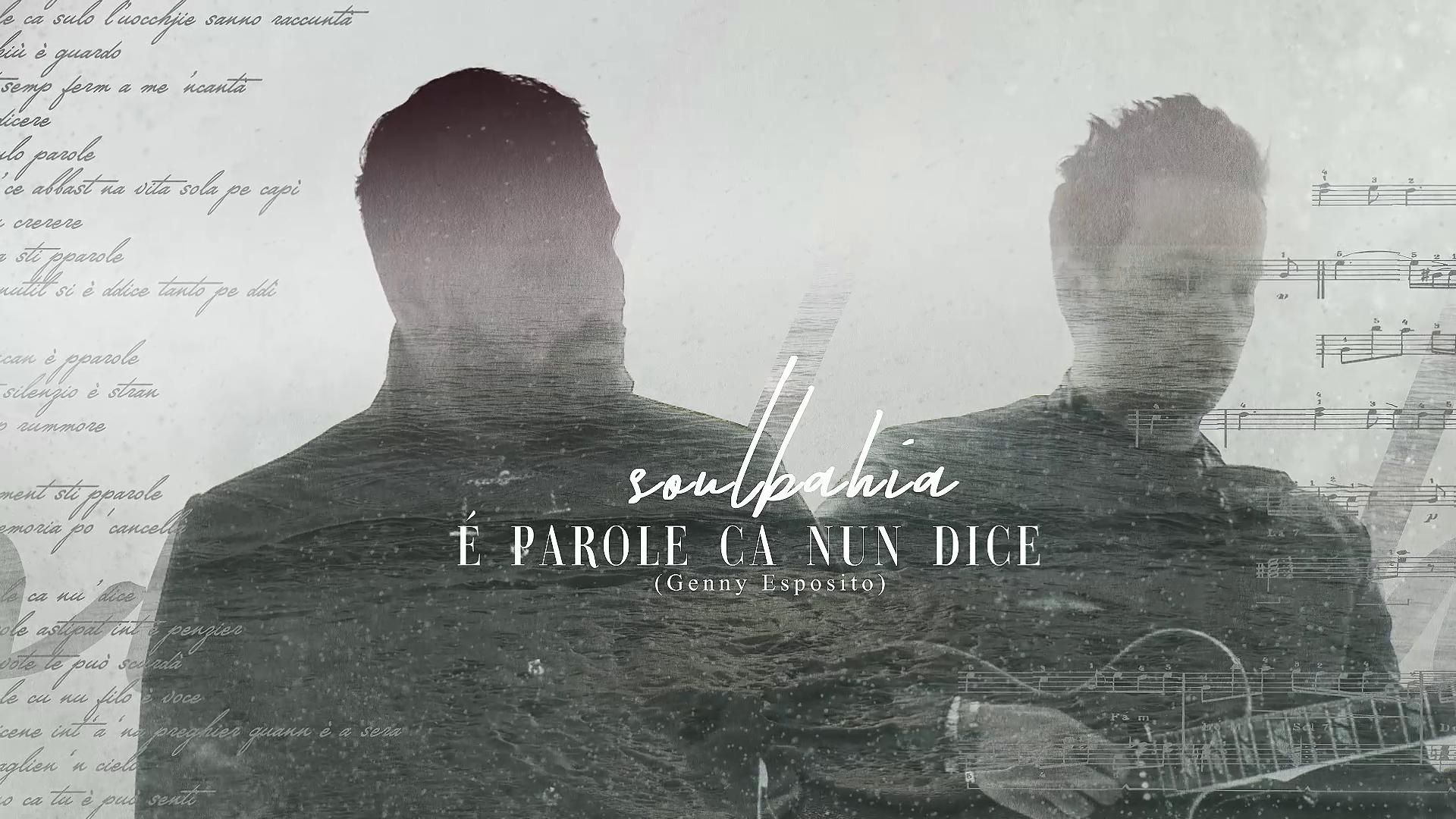 """Il nuovo singolo dei SoulBahia """"Parole Ca nun dice"""" è disponibile su tutte le piattaforme digitali"""