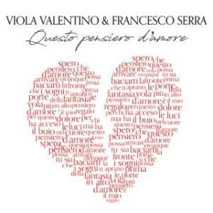 "Francesco Serra – ""Questo pensiero d'amore""feat.Viola Valentino"