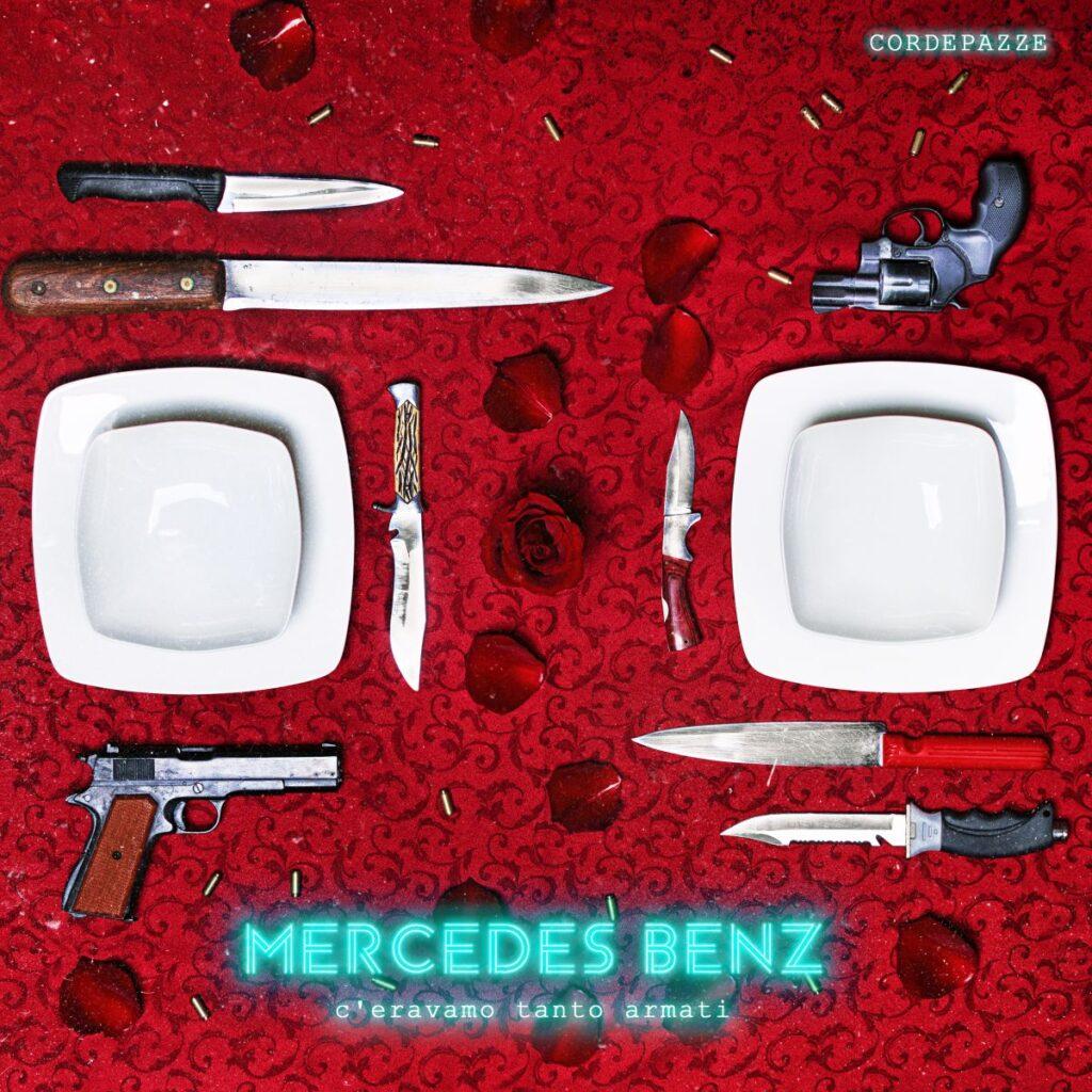 """CORDEPAZZE – La band palermitana torna con il nuovo singolo """"Mercedes Benz"""""""