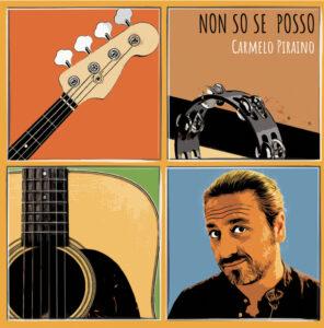"""Read more about the article CARMELO PIRAINO – Oggi esce """"Non so se posso"""" l'album d'esordio del cantautore siciliano"""