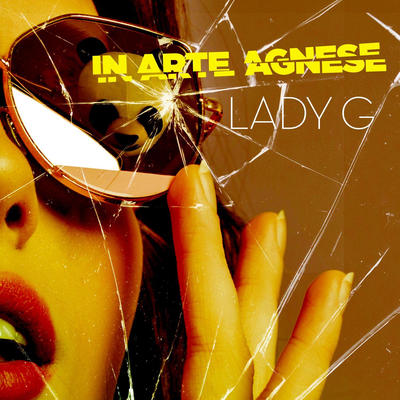 "IN ARTE AGNESE – ""LADY G"""