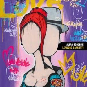 """Leandro Barsotti – su Youtube il video di """"Alma Goodbye"""" il suo nuovo singolo."""