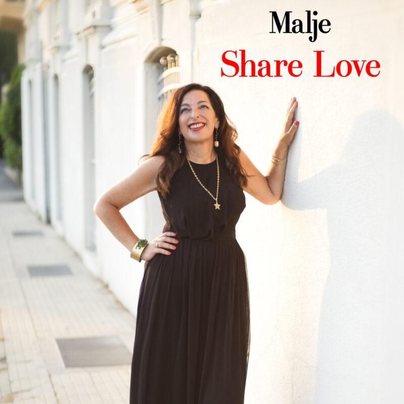 """MALJE – il nuovo singolo """"Share Love"""""""
