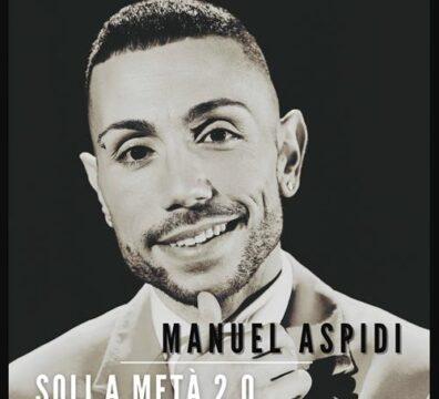 Manuel-Aspidi-Soli-a-Metà-2.0