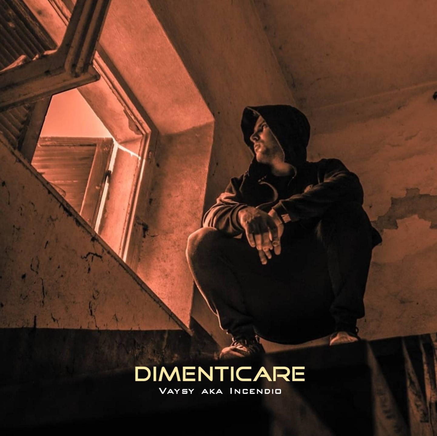 """""""DIMENTICARE"""" – il nuovo singolo e videoclip di VAYSY"""