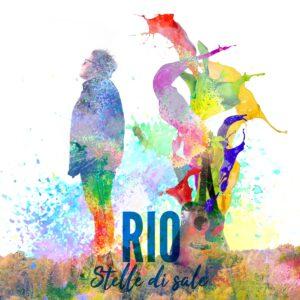 """Read more about the article RIO in radio con il nuovo singolo """"Stelle di sale"""""""