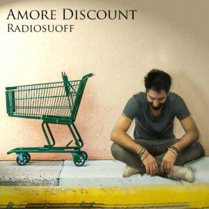 """Read more about the article RADIOSUOFF in radio con il nuovo singolo """"Amore discount"""""""