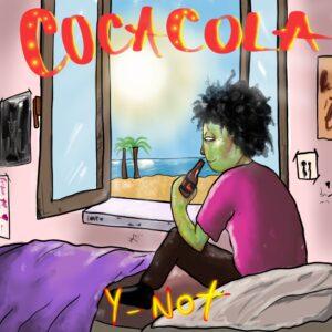 """Y-noT ci catapulta nell'estate con """"Coca Cola"""""""