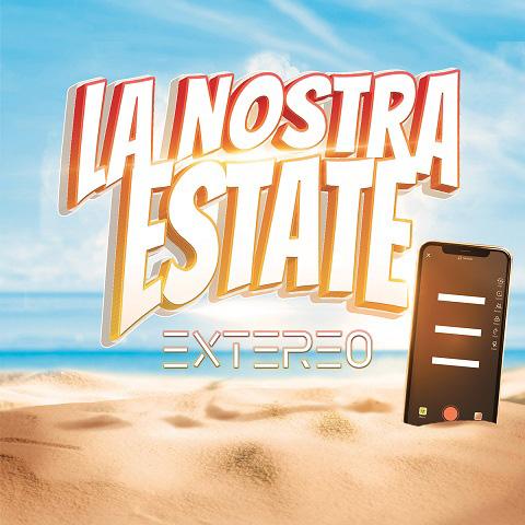 """Read more about the article """"La nostra estate"""" il nuovo singolo degli EXTEREO"""