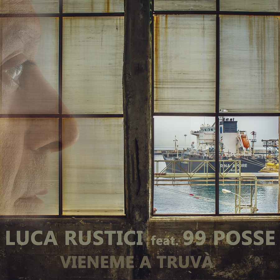 """You are currently viewing LUCA RUSTICI – IL NUOVO SINGOLO """"VIENEME A TRUVÀ"""" feat. 99 Posse"""