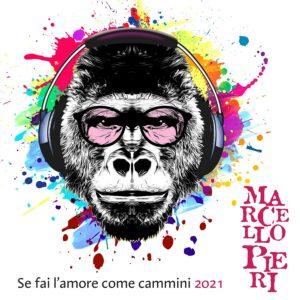 """Read more about the article MARCELLO PIERI – """"SE FAI L'AMORE COME CAMMINI (vengo a piedi con te)"""""""
