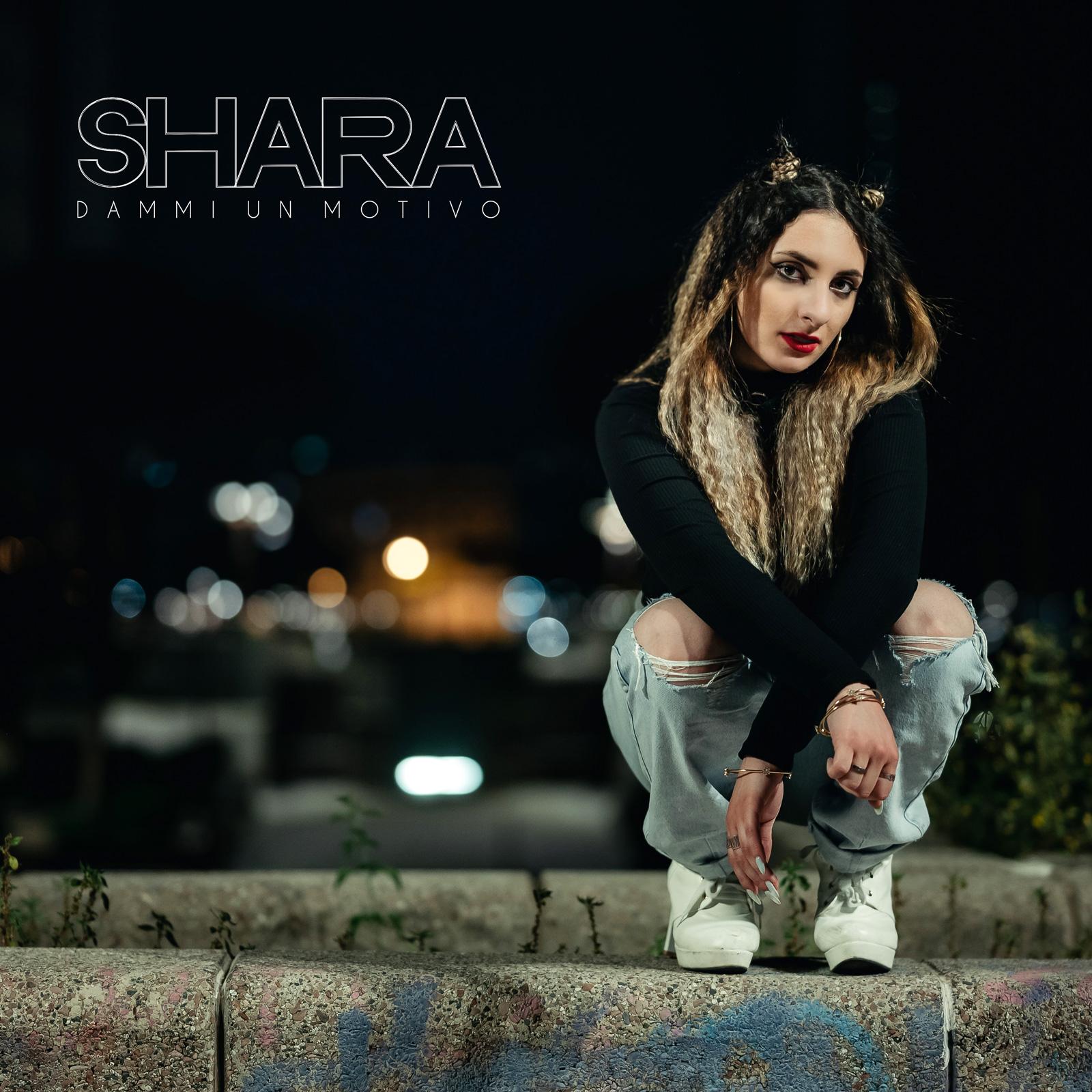 """Read more about the article """"DAMMI UN MOTIVO"""" il nuovo singolo di SHARA"""