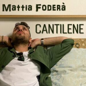 Read more about the article Mattia Foderà – Cantilene
