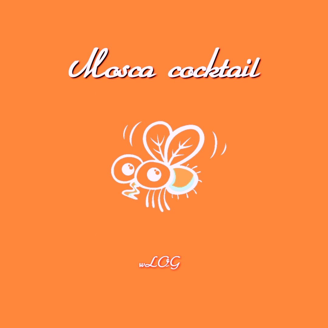 You are currently viewing wLOG – MOSCA COCKTAIL