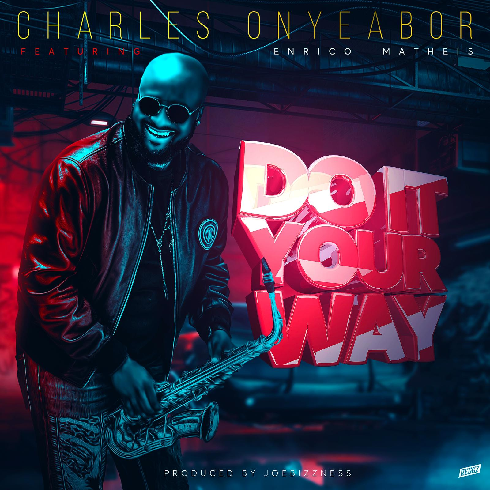 """You are currently viewing Charles Onyeabor il nuovo singolo """"Do it your way"""" feat. Enrico Matheis (Evry)"""