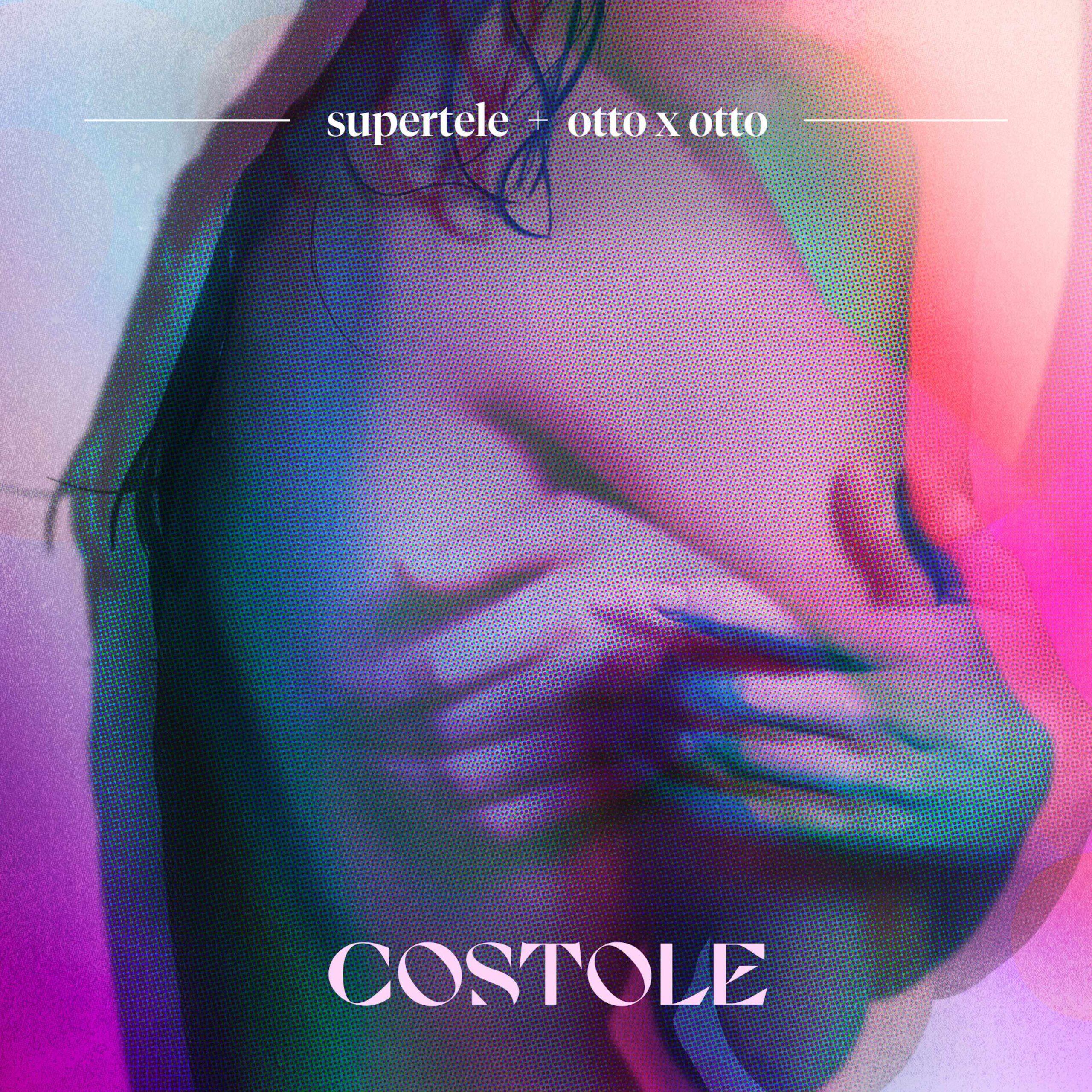 Read more about the article COSTOLE – SUPERTELE ft. OTTO x OTTO