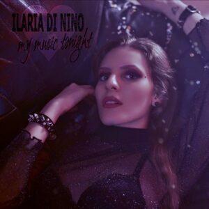 """Read more about the article ILARIA DI NINO """"MY MUSIC TONIGHT"""" IL NUOVO SINGOLO"""