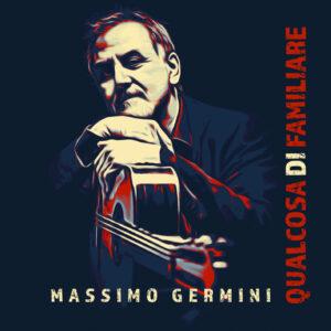 """Read more about the article """"QUALCOSA DI FAMILIARE  feat. ROBERTO VECCHIONI"""" di MASSIMO GERMINI"""