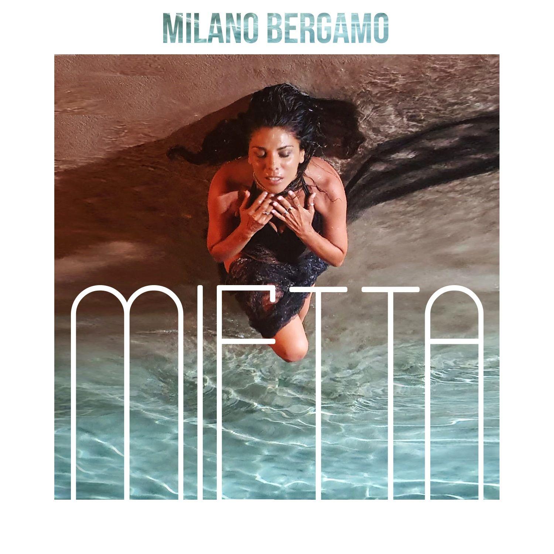 """Read more about the article È online il videoclip di  """"Milano Bergamo"""" il nuovo singolo di Mietta."""