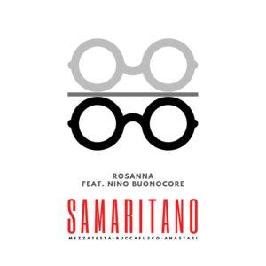Read more about the article Samaritano feat. Nino Buonocore – Rosanna