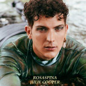 "Read more about the article ""JULIE COOPER"" Il nuovo videoclip di ROSASPINA"