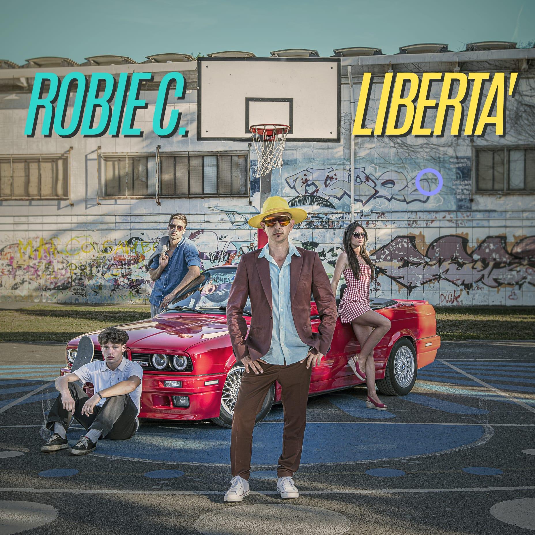 "You are currently viewing ROBIE C. in radio il nuovo singolo ""Libertà"""
