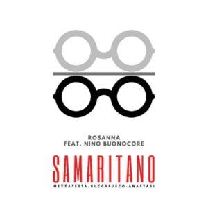 Read more about the article Samaritano feat. Nino Buonocore – Rosanna, il videoclip